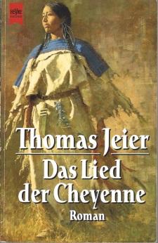 Das Lied der Cheyenne