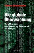 Die globale Überwachung - Glenn Greenwald