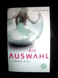 Ally Condie - Die Auswahl