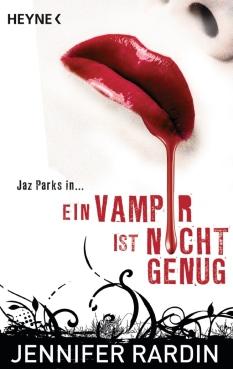 Ein Vampir ist nicht genug von Jennifer Rardin