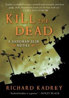 kill the dead kadrey