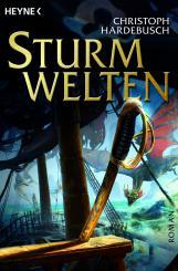 Sturmwelten von Christoph Hardebusch