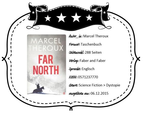 2015-12-06 - Theroux Far North