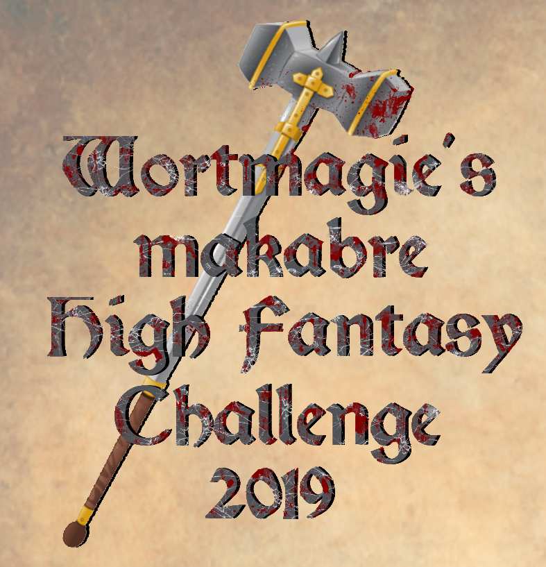 Wortmagie's makabre High Fantasy Challenge 2019