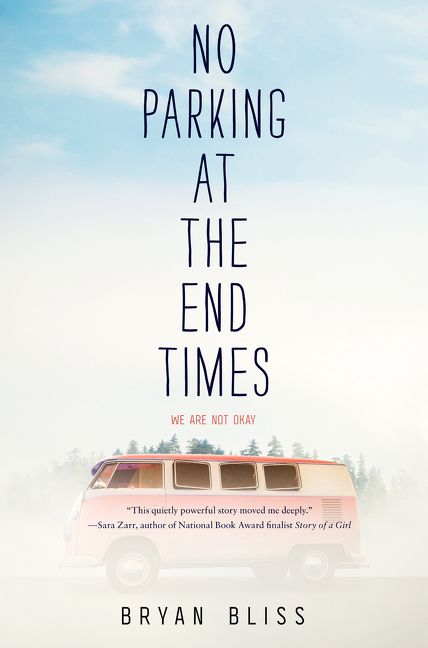 No Parking at the End Times von Bryan Bliss