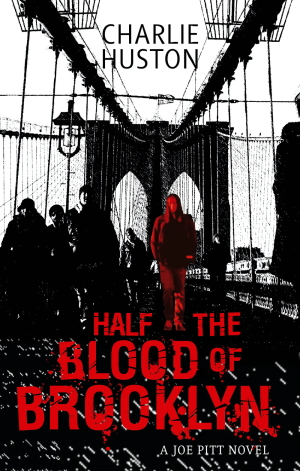 Cover des Buches 'Half the Blood of Brooklyn' von Charlie Huston