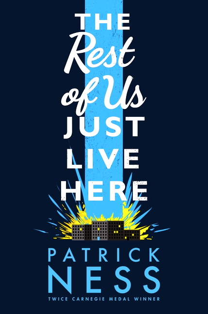 Cover des Buches 'The Rest of Us Just Live Here' von Patrick Ness