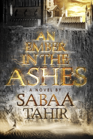 An Ember in the Ashes von Sabaa Tahir