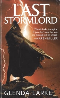Cover des Buches 'The Last Stormlord' von Glenda Larke