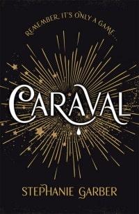 Cover des Buches 'Caraval' von Stephanie Garber