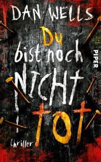 Cover des Buches 'Du bist noch nicht tot' von Dan Wells