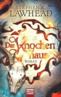 Cover des Buches 'Das Knochenhaus' von Stephen R. Lawhead